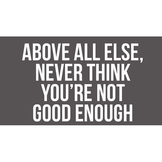 Never allow anyone to make you feel like less than what you are. #hsorg #youaregoodenough - HonorSociety.org