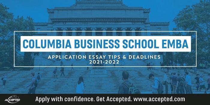 Columbia EMBA Application Essay Tips & Deadlines